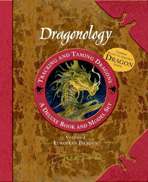Dragonology Tracking and Taming Dragons: European Dragon