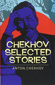Chekhov Selected Stories
