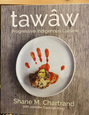 tawâw by Shane Chartrand and Jennifer Cockrall-King