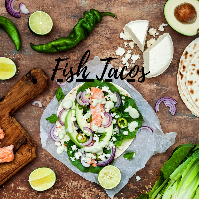 Fish Taco Family Meal- Deliveries July 15th