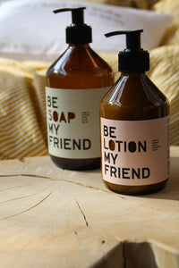 Seife - Be soap my friend