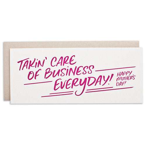 """TAKIN' CARE OF BUSINESS"" CARD"