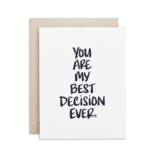 """BEST DECISION EVER"" CARD"