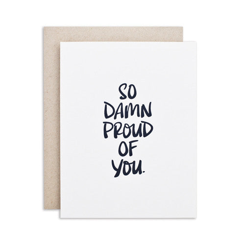 """SO DAMN PROUD"" CARD"