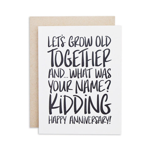 """GROW OLD TOGETHER"" CARD"