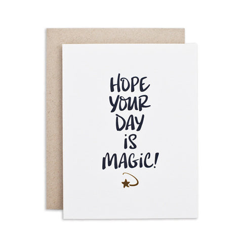 """HOPE YOUR DAY IS MAGIC"" CARD"