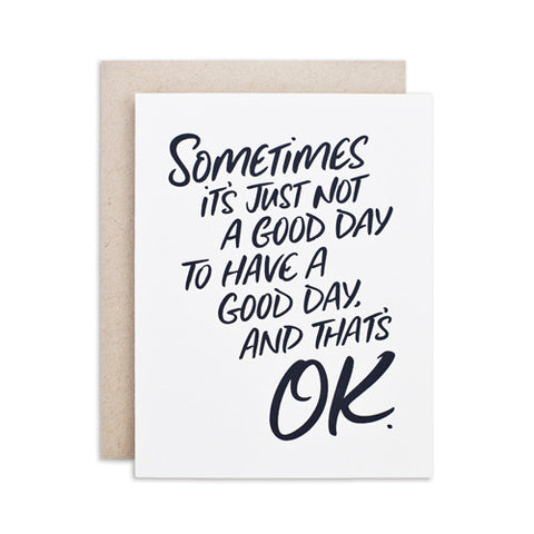 """NOT A GOOD DAY"" CARD"