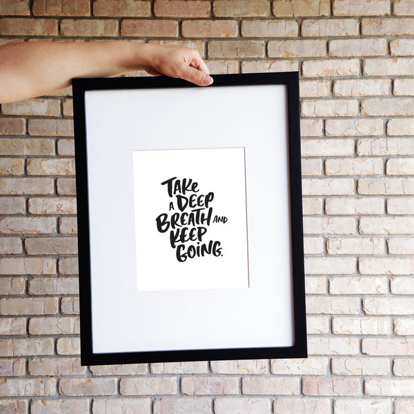 KEEP GOING // Digital Print