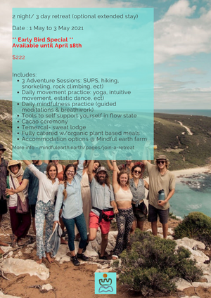 Mindful Earth Adventure Retreat - 1 May to 3rd May 2021