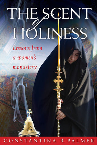 The Scent of Holiness ~Constantine R. Palmer
