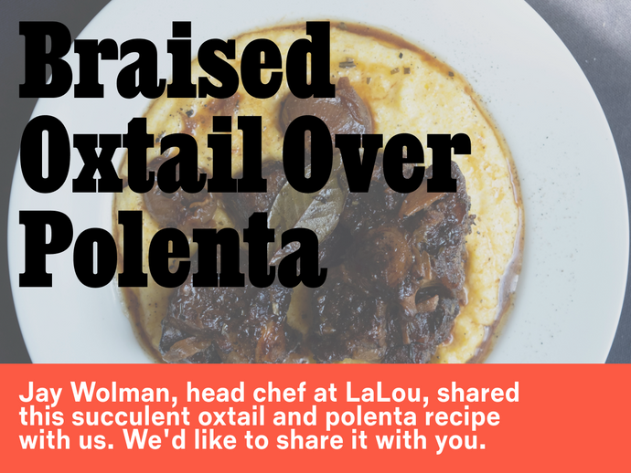 Braised Oxtail Over Polenta
