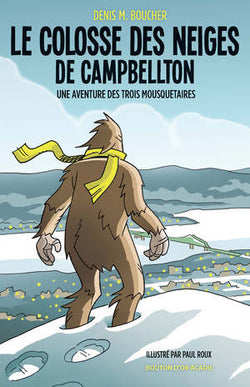Denis M.Boucher, Le colosse des neiges de Campbellton