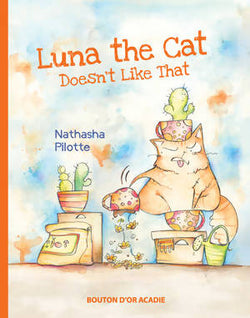 Nathasha Pilotte, Luna the Cat Doesn't Like That