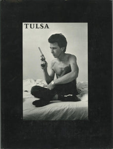 Tulsa by Larry Clark (signed)