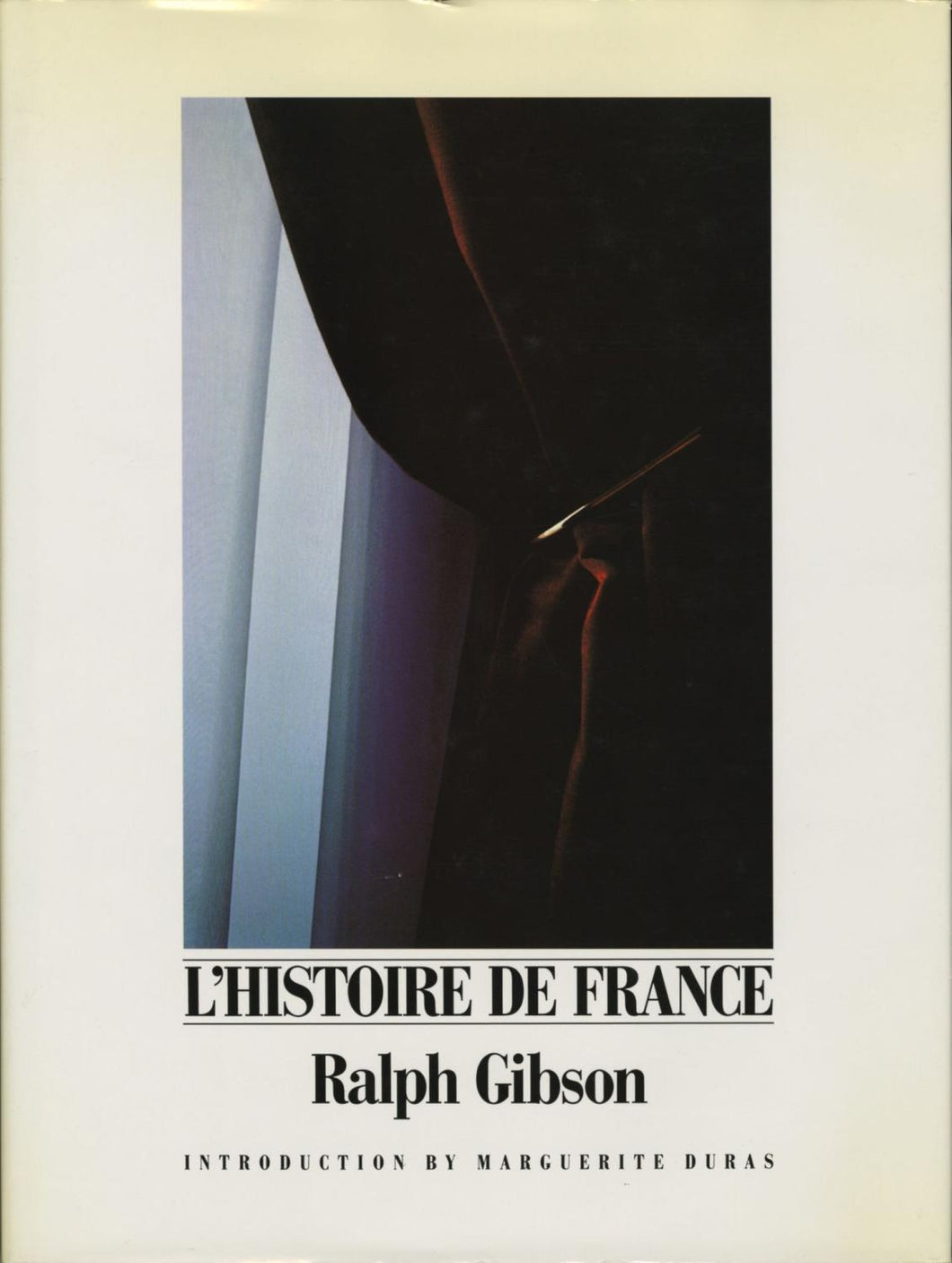 L'Histoire De France by Ralph Gibson