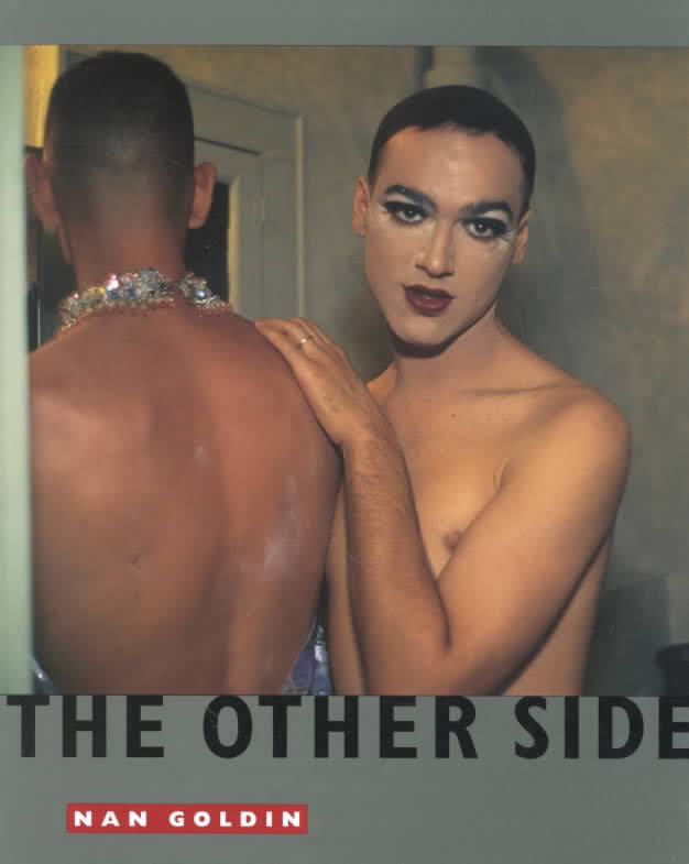 The Other Side by Nan Goldin