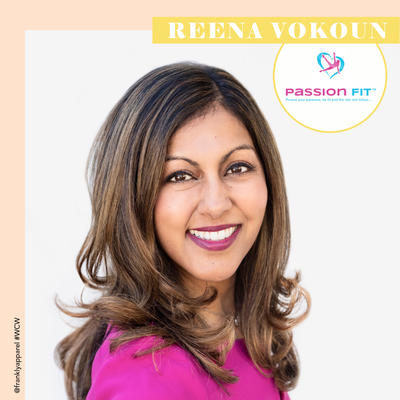 WCW: Following Your Passion with Reena Vokoun