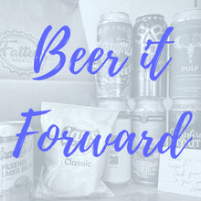 Load image into Gallery viewer, Beer it Forward! Send a Friend some Fattey Beer
