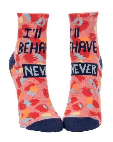 Novelty Socks - I'll Behave Never