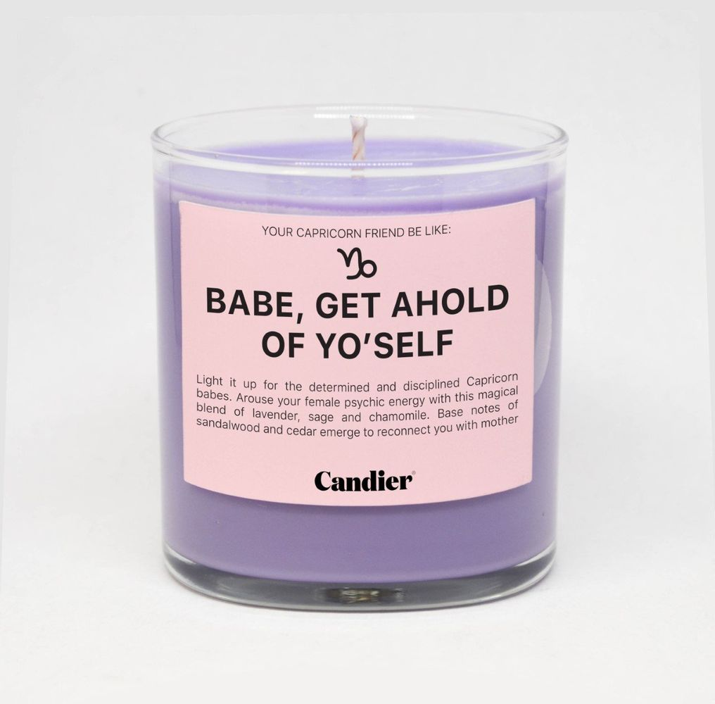 Babe, Get Ahold of Yo' Self Candle