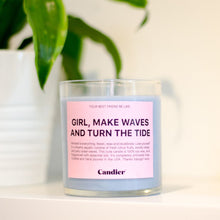 Load image into Gallery viewer, Girl, Make Waves And Turn The Tide - Candle