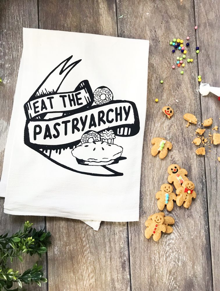 Eat the Pastryarchy Kitchen Towel