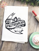 Load image into Gallery viewer, Eat the Pastryarchy Kitchen Towel