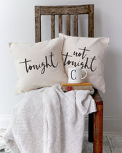 Load image into Gallery viewer, Tonight and Not Tonight Pillow Covers, 2-Pack