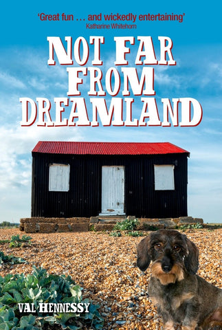 Not Far from Dreamland: Val Hennessy