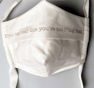 Limited Edition Organic Cotton Face Mask with Witty Sayings