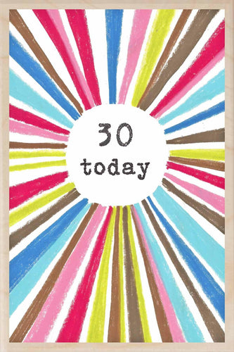 30 TODAY