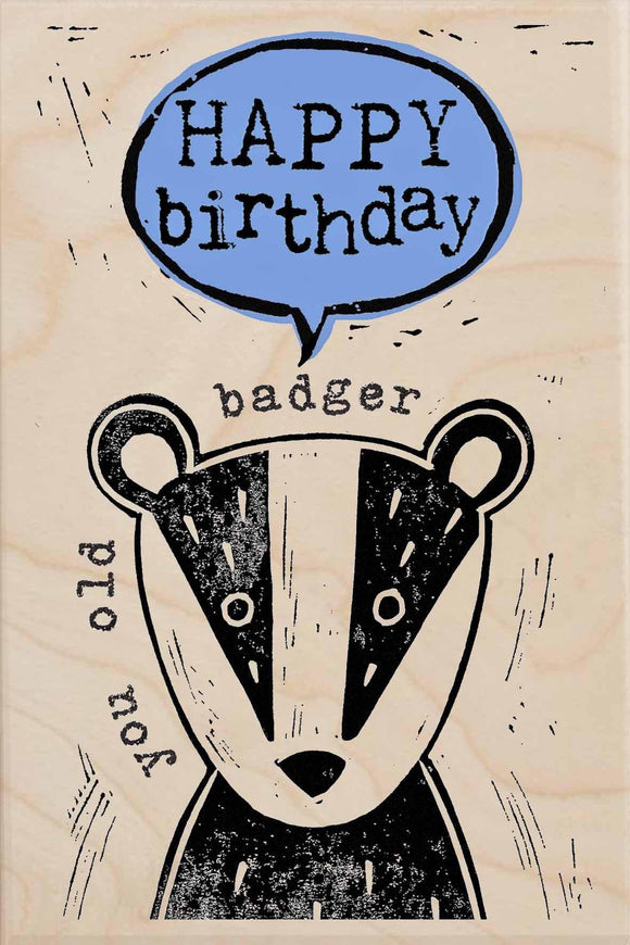 OLD BADGER BIRTHDAY-wooden_greeting_card_Sarah_Kelleher_Design=THE WOODEN POSTCARD COMPANY