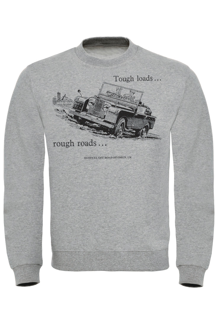 Tough Roads Sweatshirt
