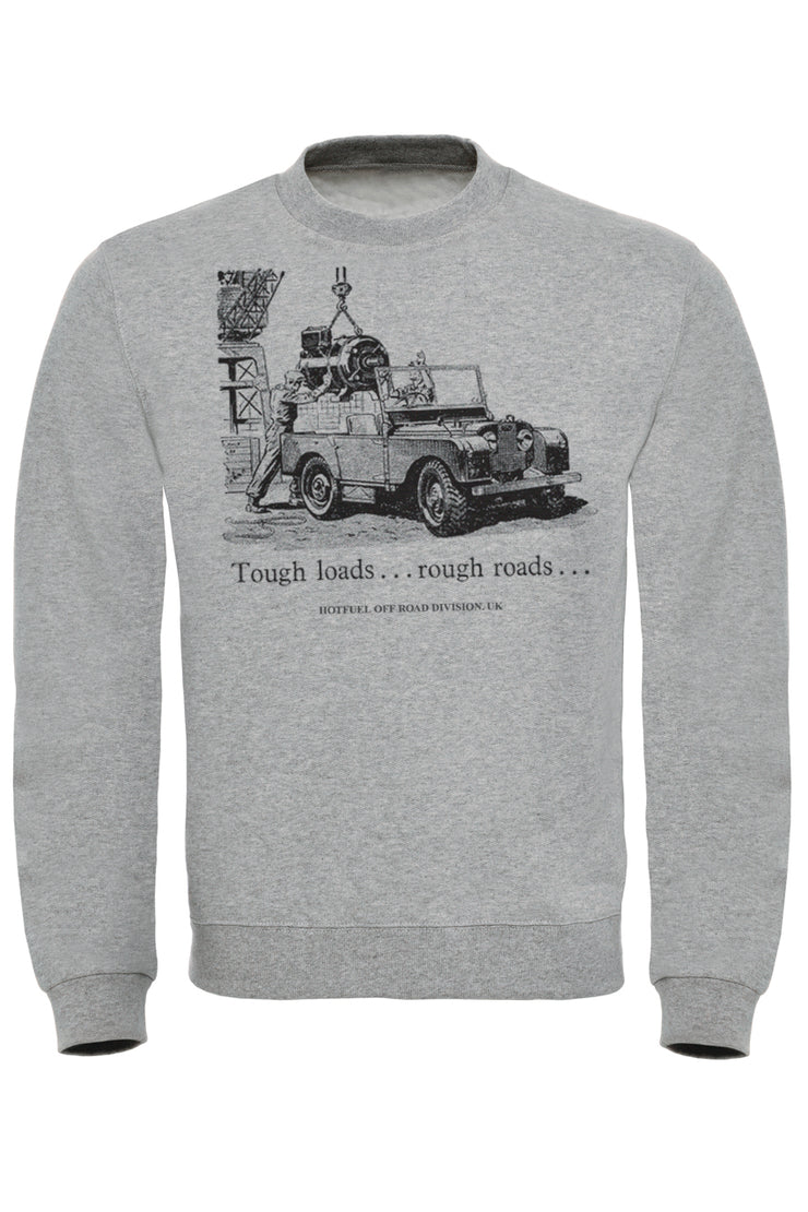 Tough Loads Sweatshirt