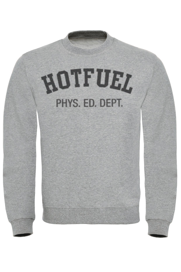 Hotfuel Physical Ed Sweatshirt
