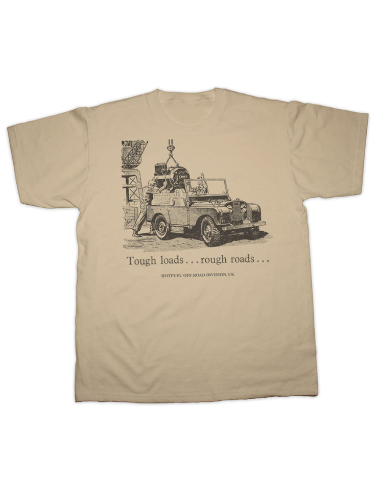 Tough Loads T Shirt