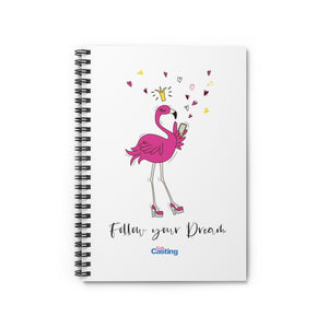 Follow Dreams Flamingo Princess Spiral Notebook