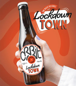 Orbit One Night Records Presents Lockdown Town