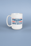 "Trump ""Finally Someone With Some Balls"" Mug"