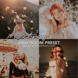 CITRUS LIGHTROOM PRESETS - PresetsbyFaye