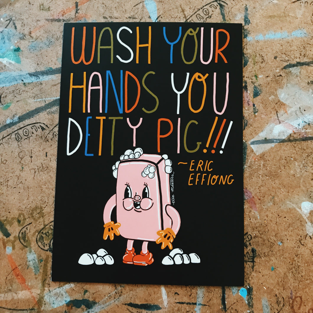 wash your hands you detty pig postcard