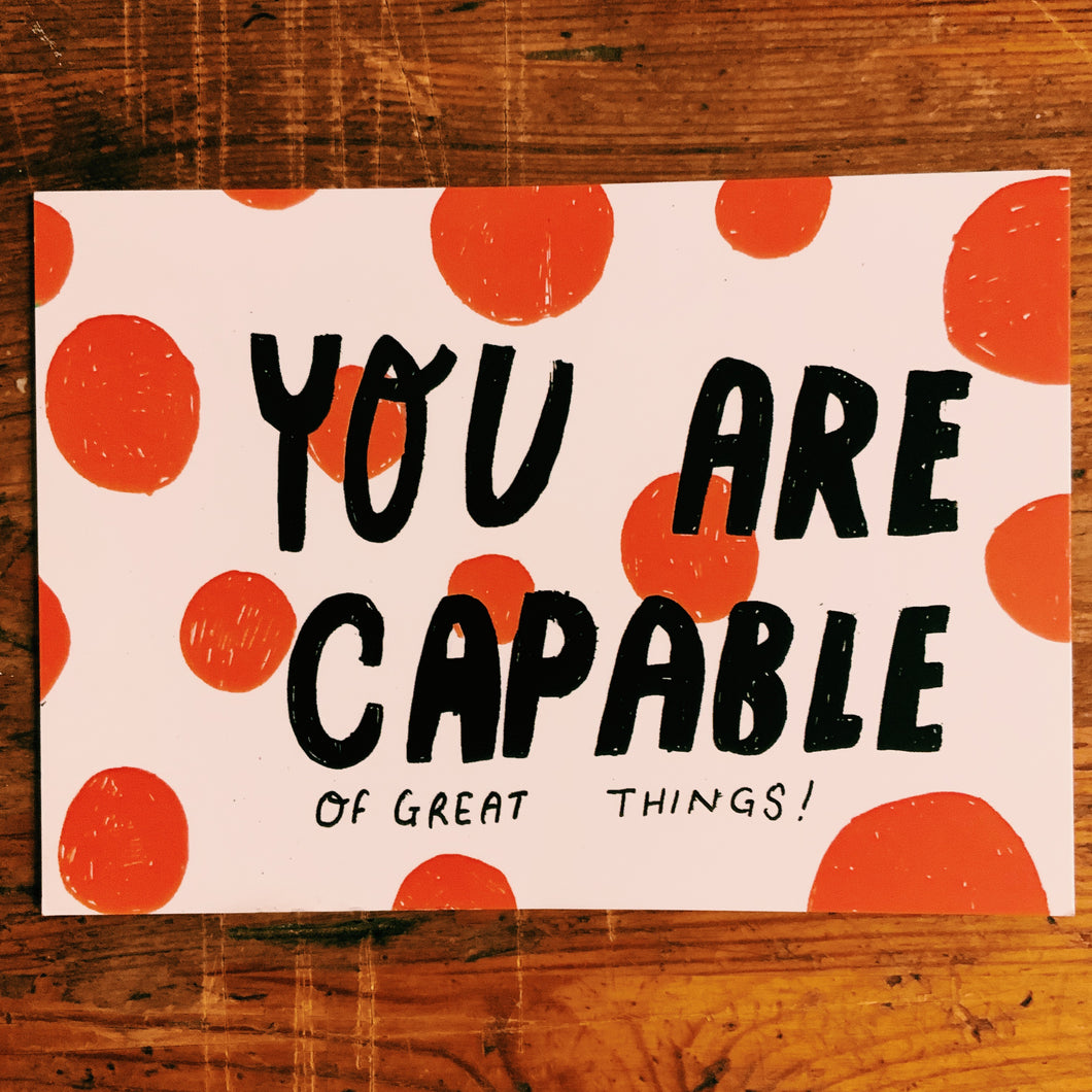 You are capable of great things postcard