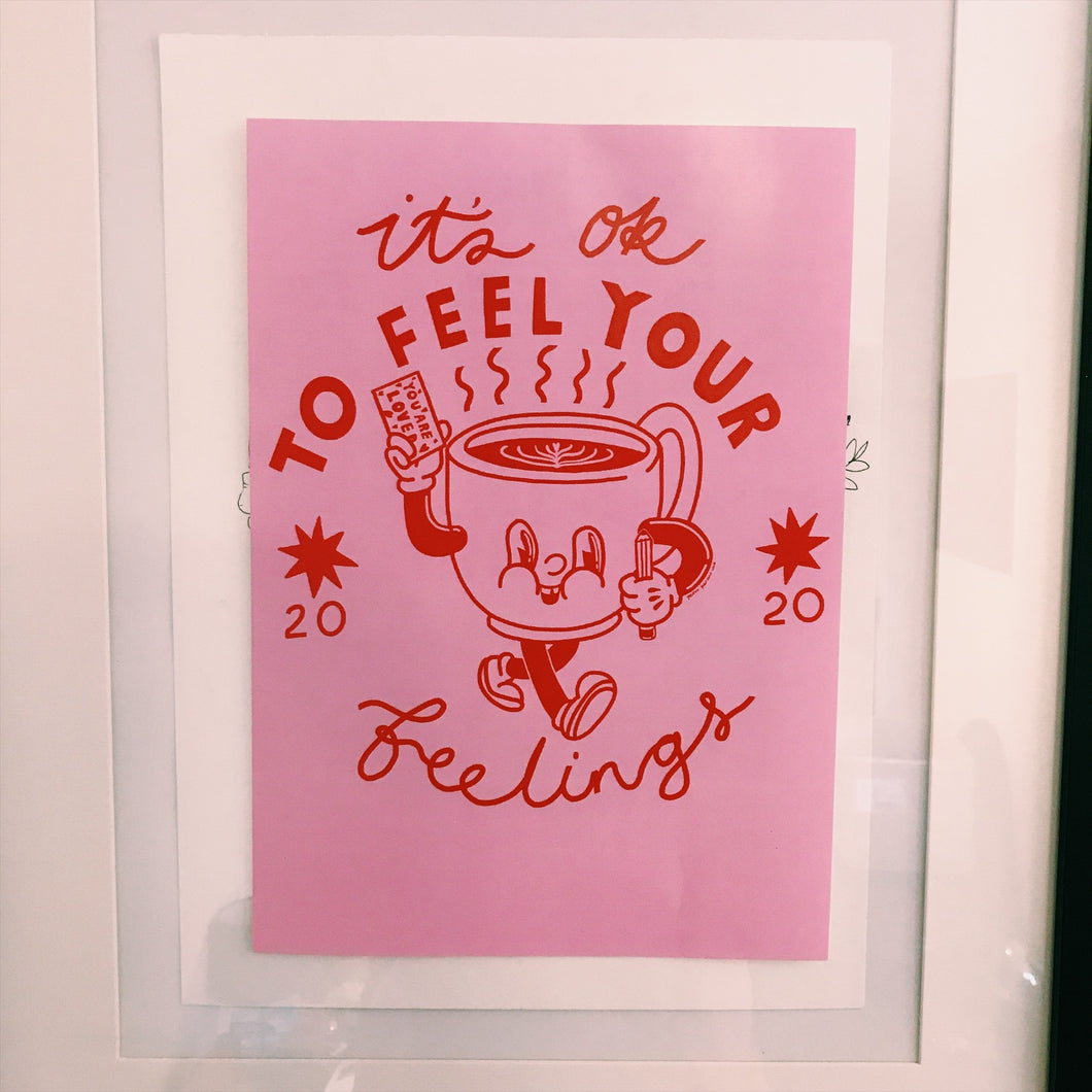 A4 print it's ok to feel your feelings - Last one left!