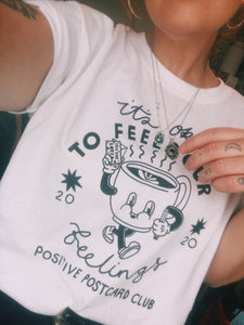 Its ok to feel your feelings t-shirt