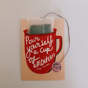 Pour yourself a cup of ambition coffee bag postcard