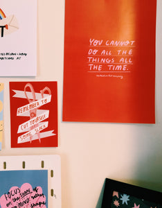 you cannot do all the things all the time A4 print