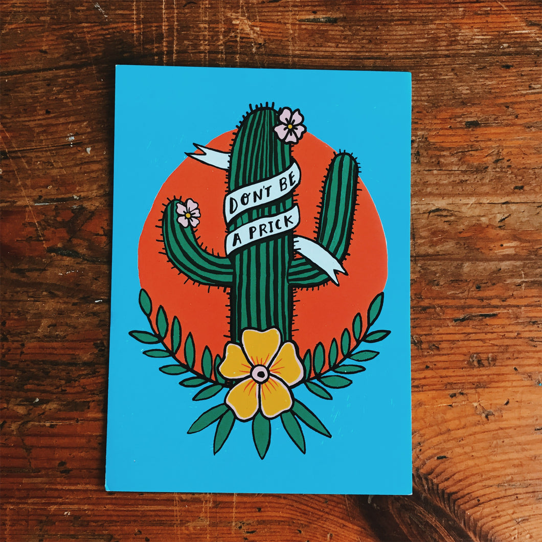 Don't be a prick postcard