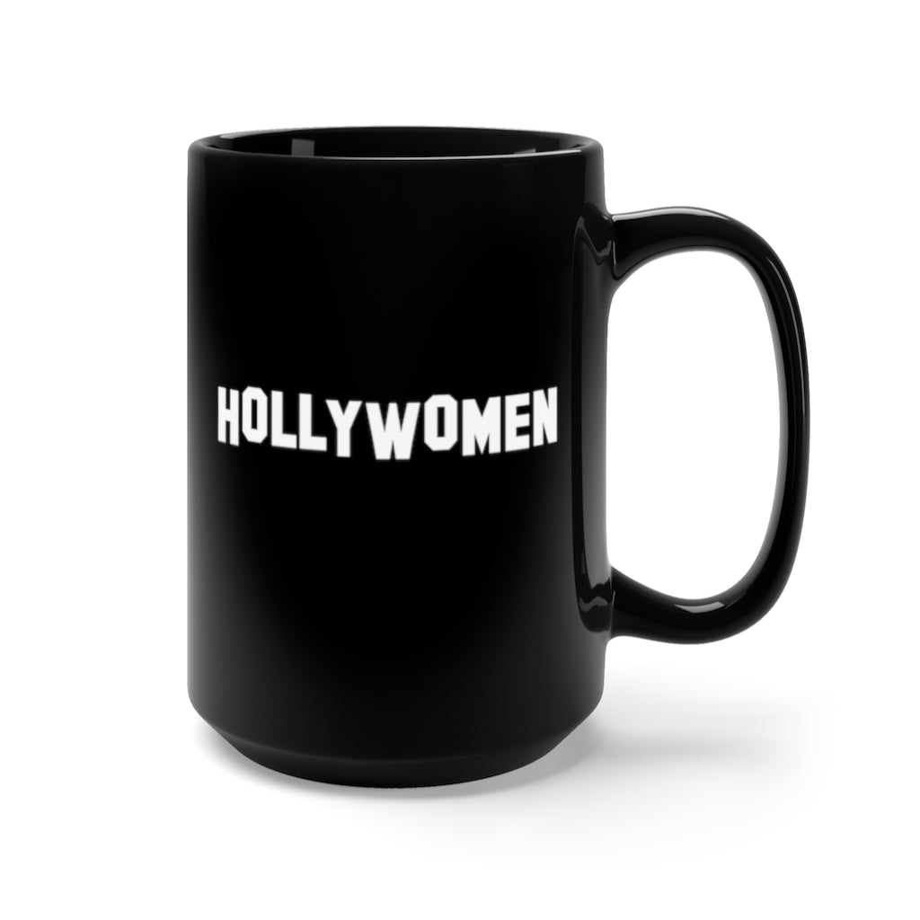HOLLYWOMEN Black Mug 15oz
