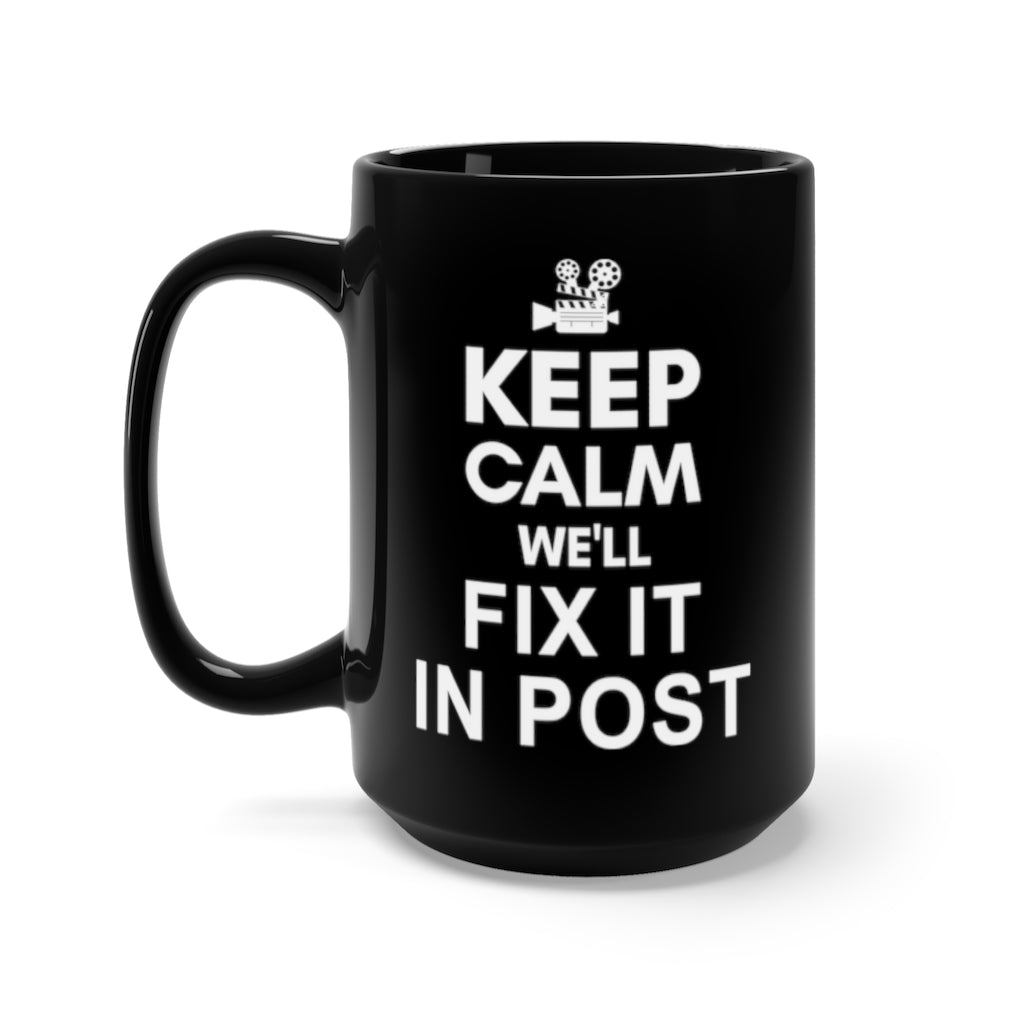Fix It In Post Black Mug 15oz