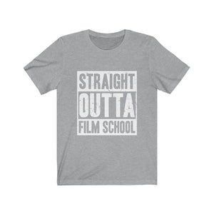 Straight Outta Film School Unisex Jersey Short Sleeve Tee